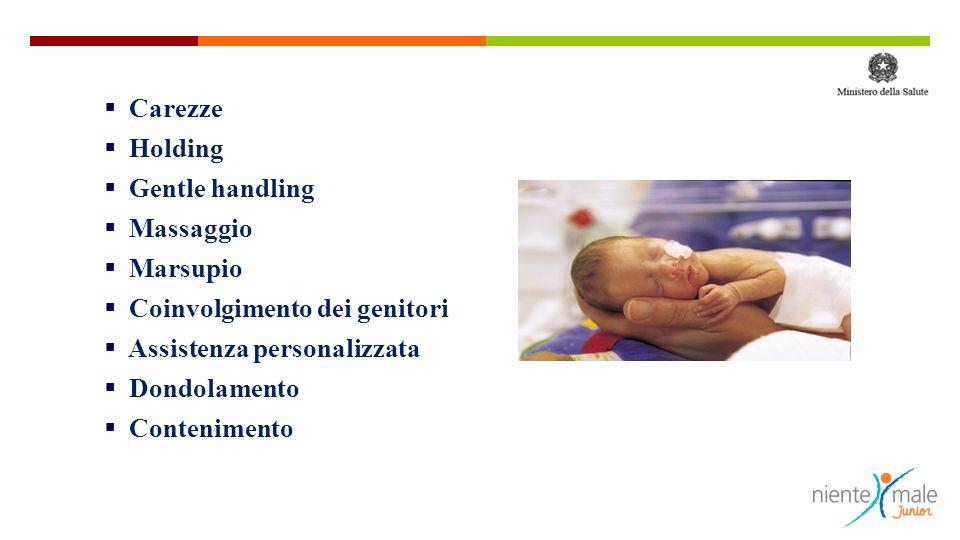 Carezze Holding. Gentle handling. Massaggio. Marsupio. Coinvolgimento dei genitori. Assistenza personalizzata.