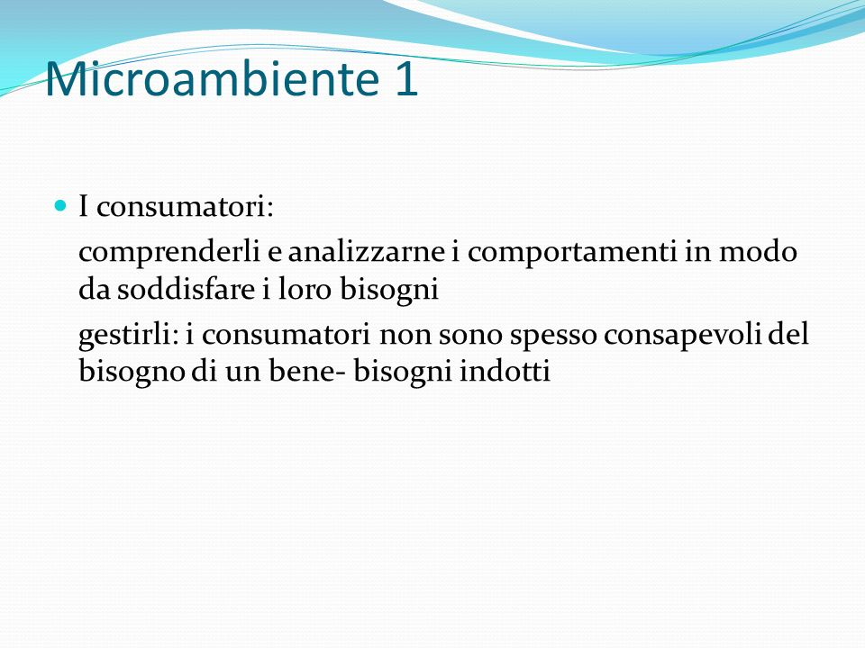 Microambiente 1 I consumatori: