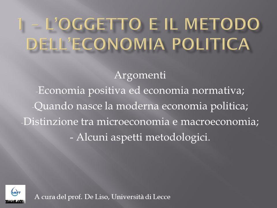 1 – L'OGGETTO E IL METODO DELL'ECONOMIA POLITICA
