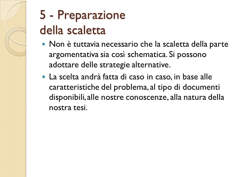 5 - Preparazione della scaletta