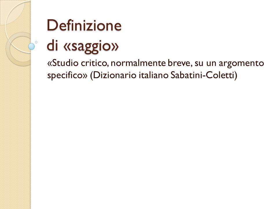 Definizione di «saggio»