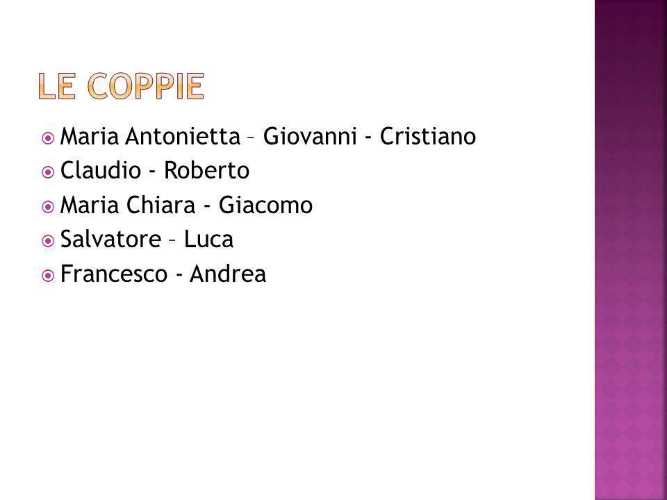 Le coppie Maria Antonietta – Giovanni - Cristiano Claudio - Roberto
