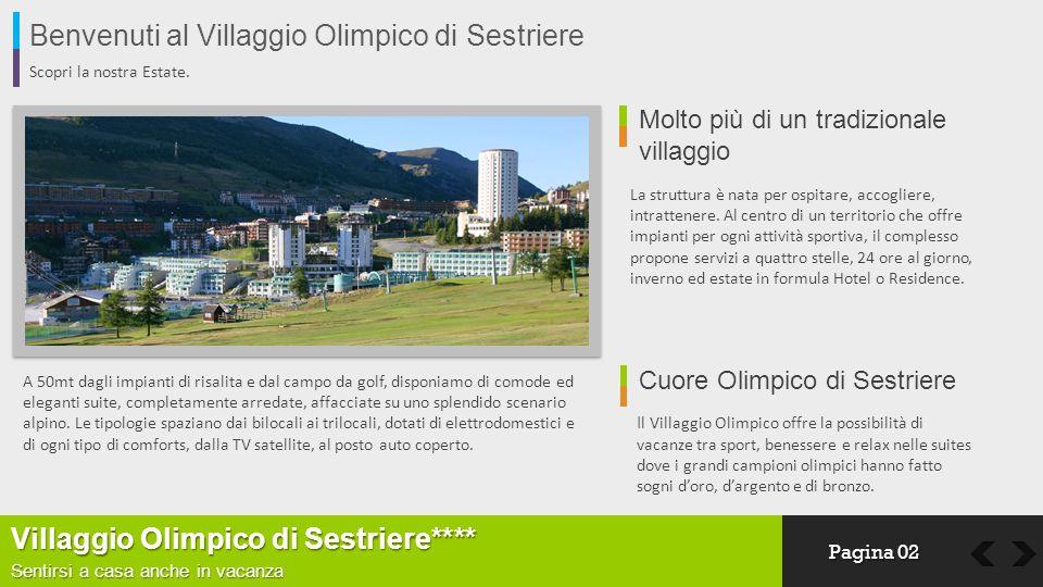 Benvenuti al Villaggio Olimpico di Sestriere