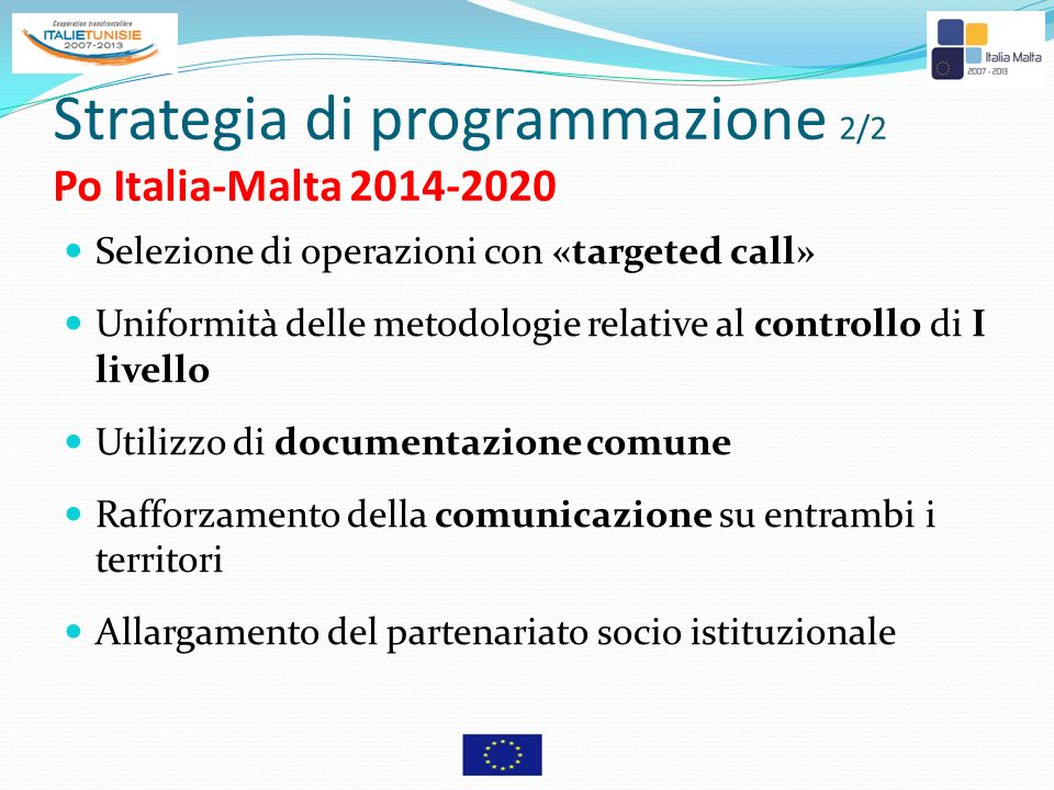 Strategia di programmazione 2/2 Po Italia-Malta 2014-2020