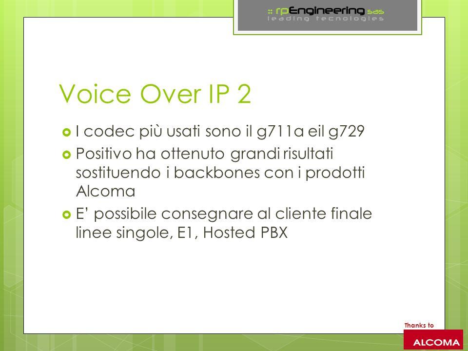 Voice Over IP 2 I codec più usati sono il g711a eil g729