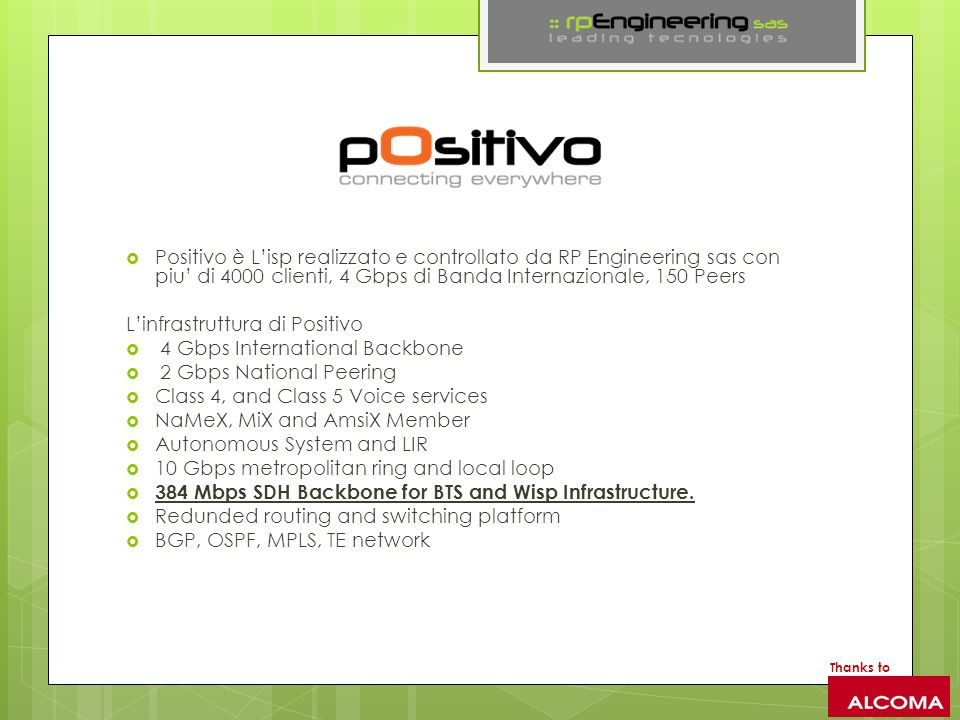 L'infrastruttura di Positivo 4 Gbps International Backbone