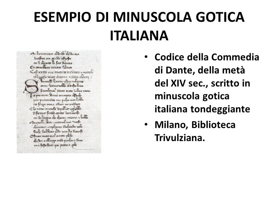 ESEMPIO DI MINUSCOLA GOTICA ITALIANA