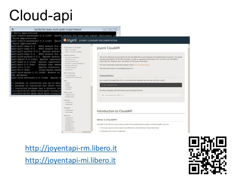 Cloud-api http://joyentapi-rm.libero.it http://joyentapi-mi.libero.it