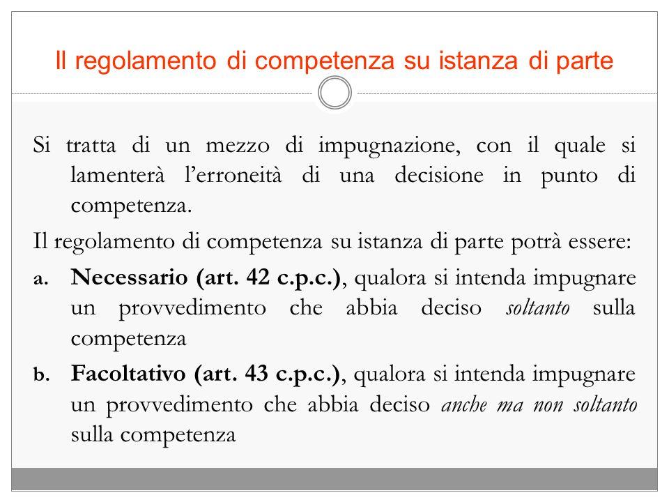 Il regolamento di competenza su istanza di parte