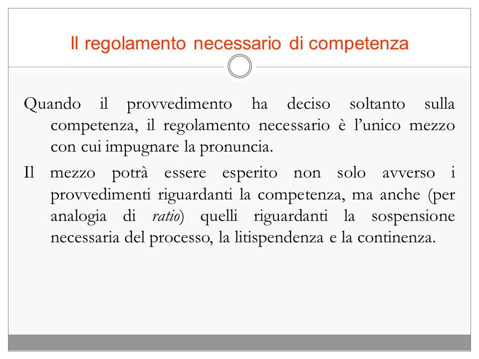 Il regolamento necessario di competenza