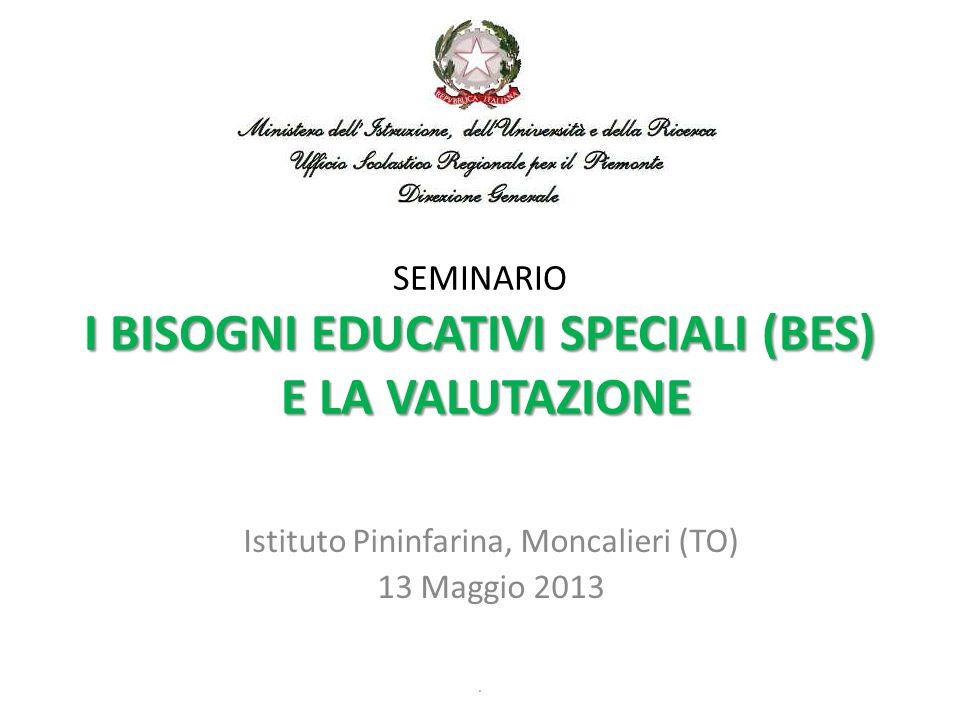 SEMINARIO I BISOGNI EDUCATIVI SPECIALI (BES) E LA VALUTAZIONE