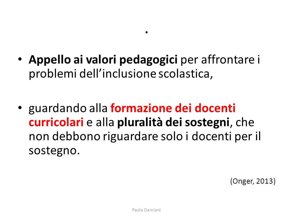 . Appello ai valori pedagogici per affrontare i problemi dell'inclusione scolastica,