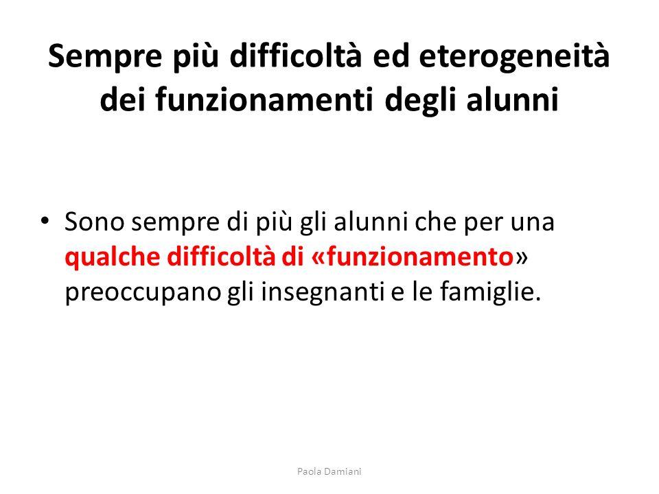 Sempre più difficoltà ed eterogeneità dei funzionamenti degli alunni