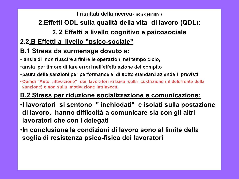 2.Effetti ODL sulla qualità della vita di lavoro (QDL):