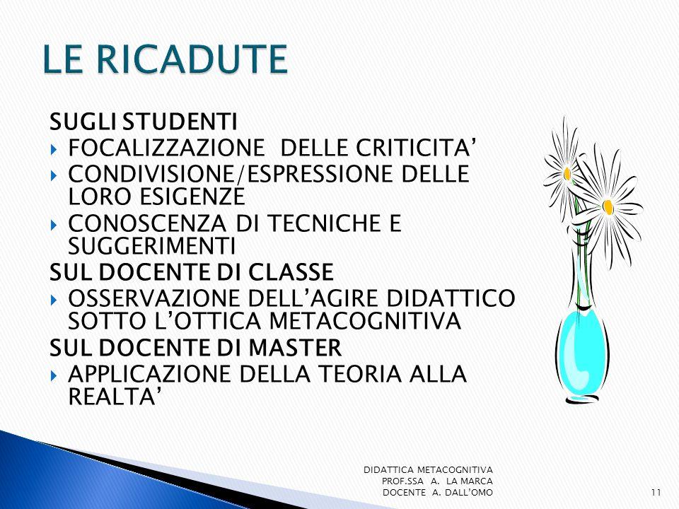 LE RICADUTE SUGLI STUDENTI FOCALIZZAZIONE DELLE CRITICITA'