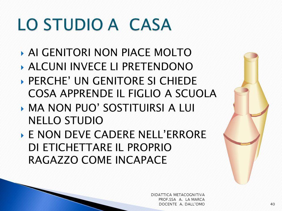 LO STUDIO A CASA AI GENITORI NON PIACE MOLTO