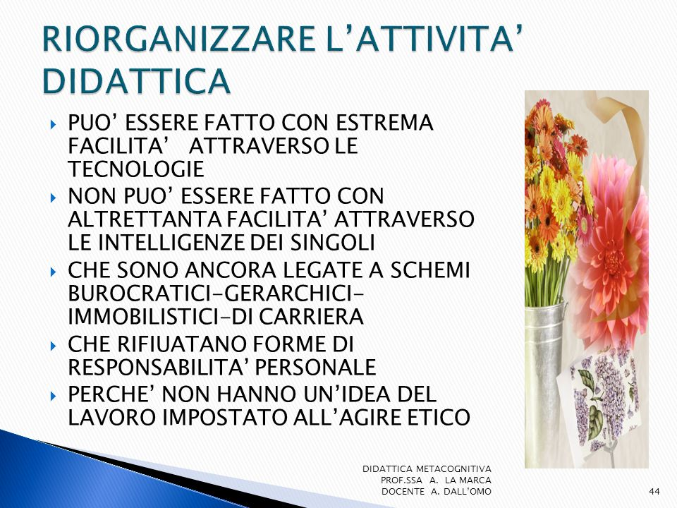 RIORGANIZZARE L'ATTIVITA' DIDATTICA