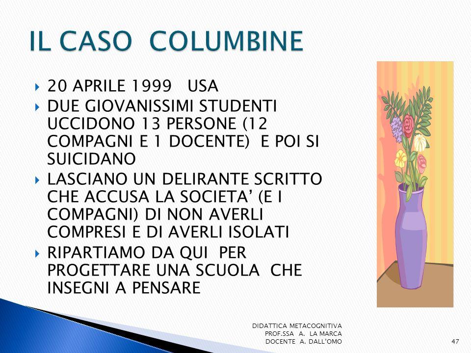 IL CASO COLUMBINE 20 APRILE 1999 USA