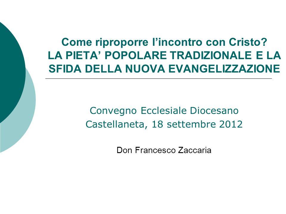 Convegno Ecclesiale Diocesano Castellaneta, 18 settembre 2012