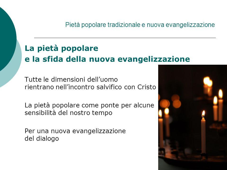 Pietà popolare tradizionale e nuova evangelizzazione