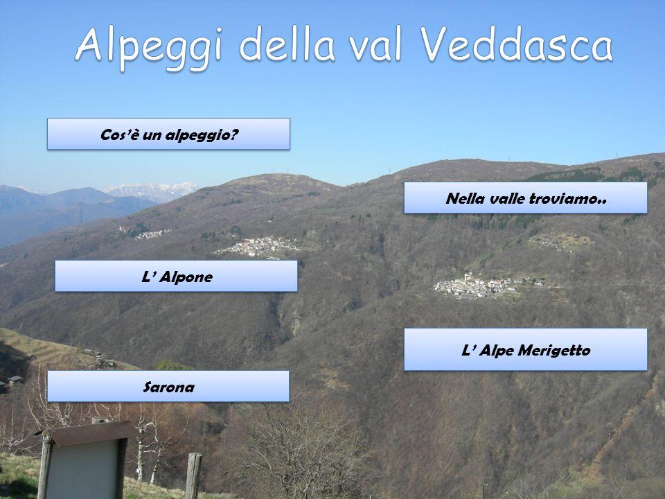 Alpeggi della val Veddasca