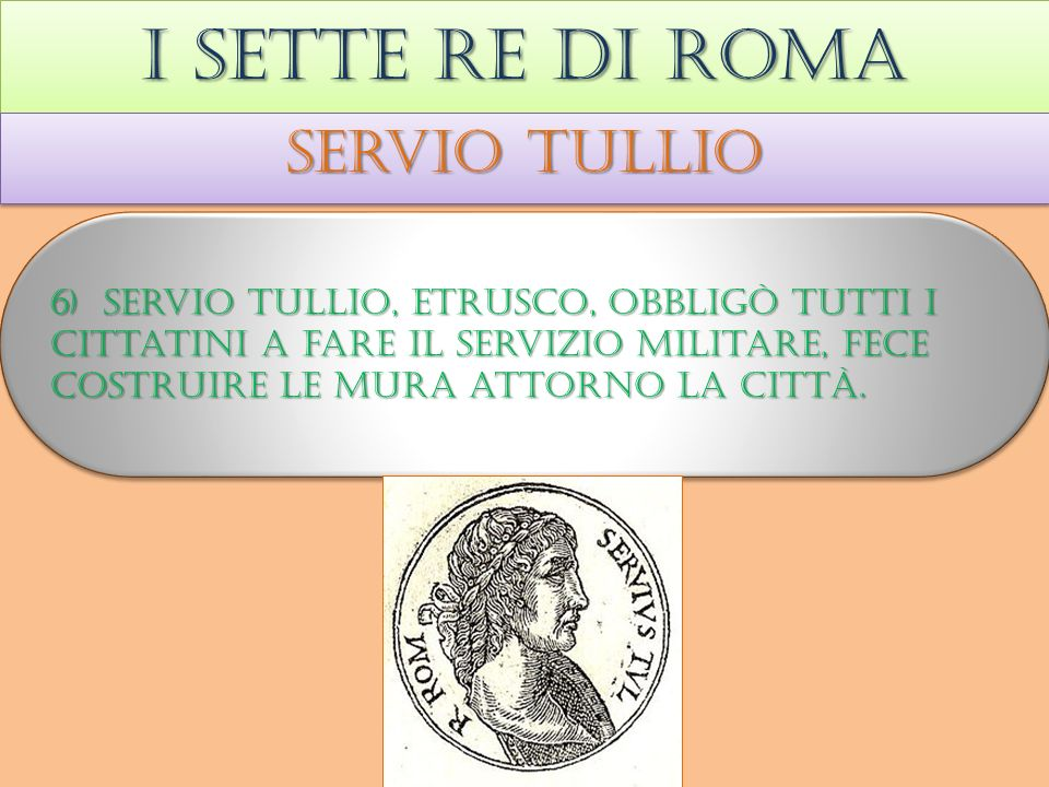 I sette re di roma Servio tullio
