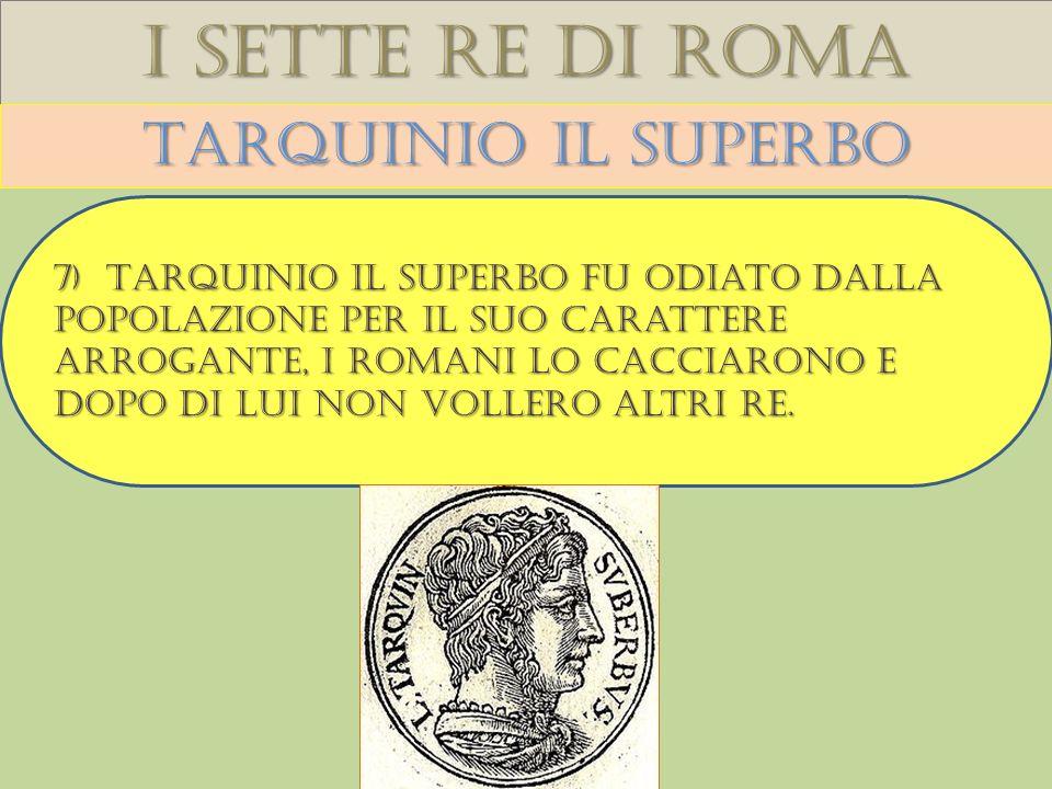 I sette re di roma Tarquinio il superbo