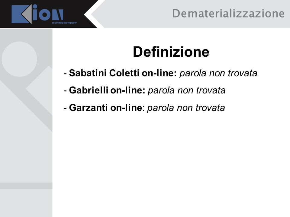 Definizione Dematerializzazione