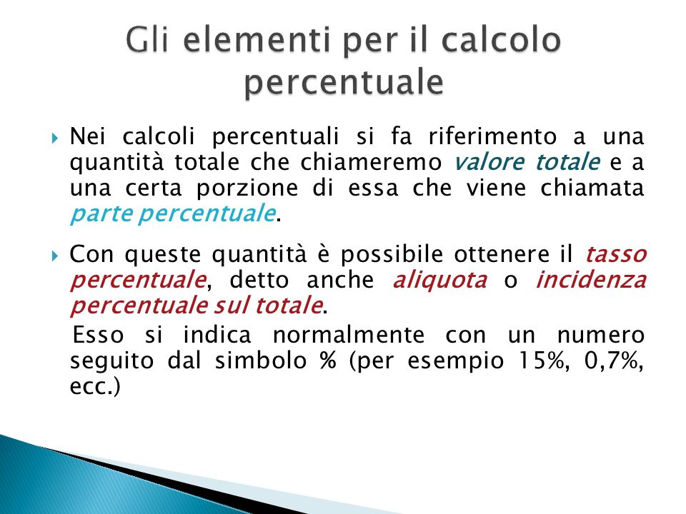 Gli elementi per il calcolo percentuale