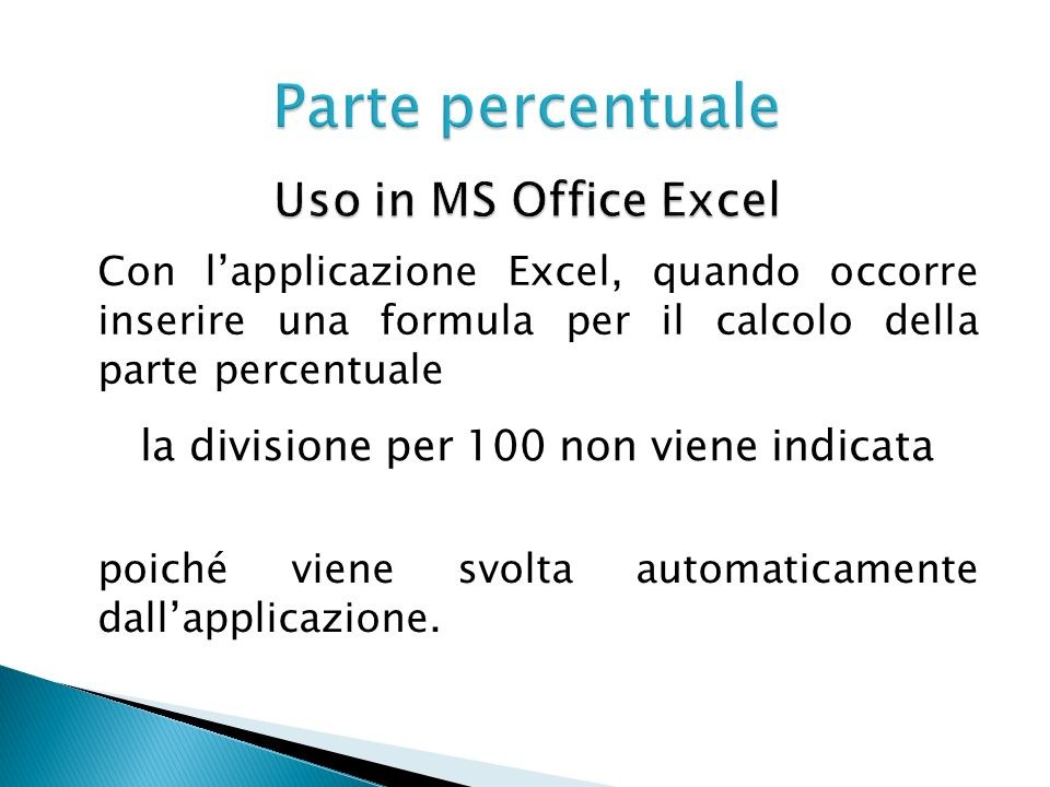 Parte percentuale Uso in MS Office Excel