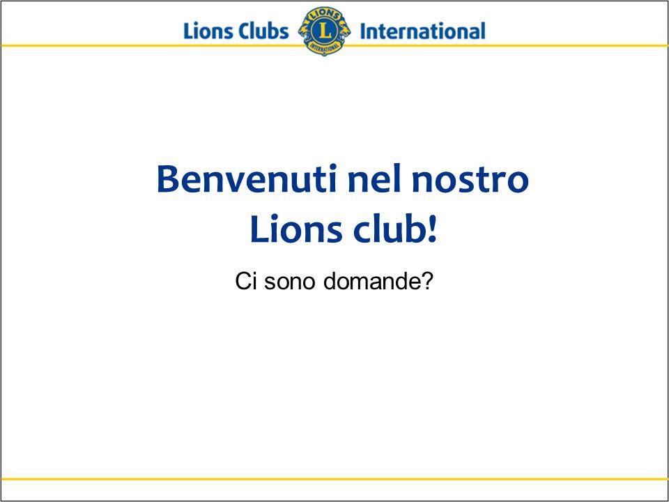 Benvenuti nel nostro Lions club!
