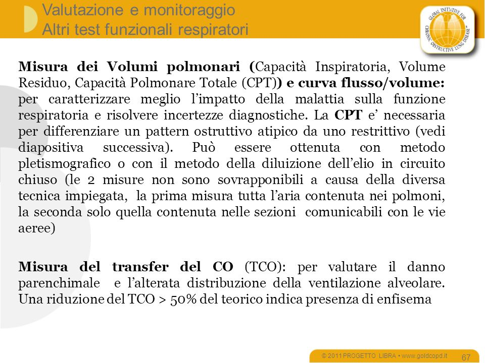 Valutazione e monitoraggio Altri test funzionali respiratori