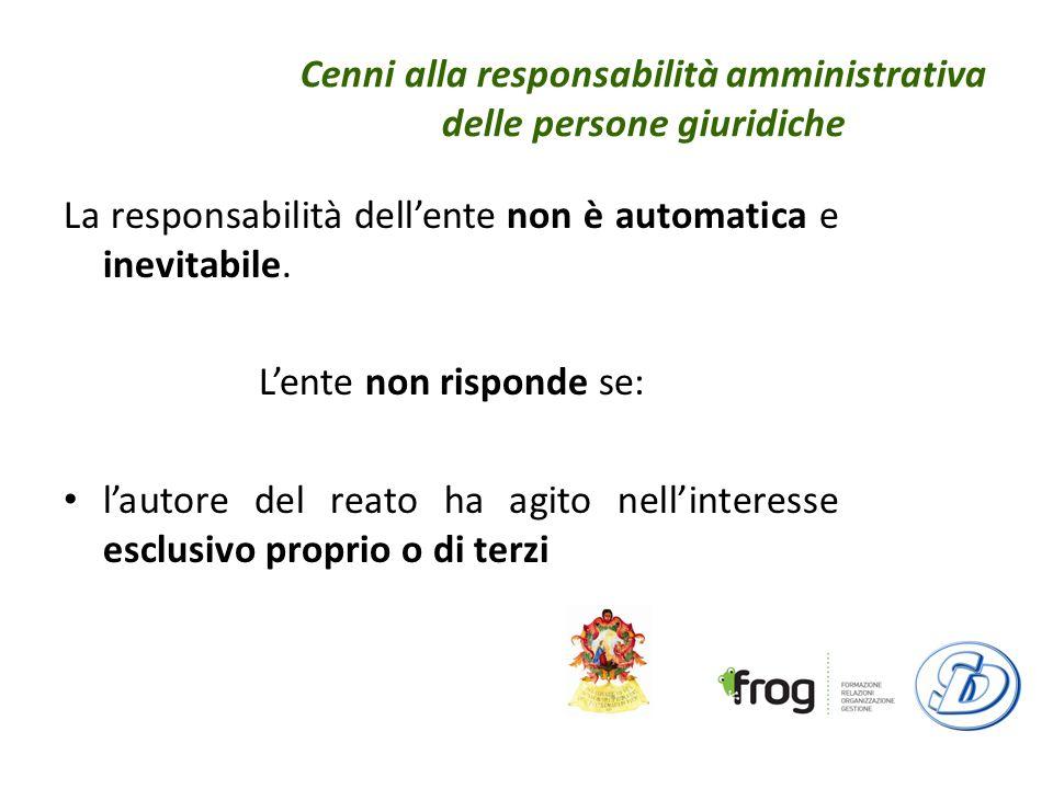 Cenni alla responsabilità amministrativa delle persone giuridiche