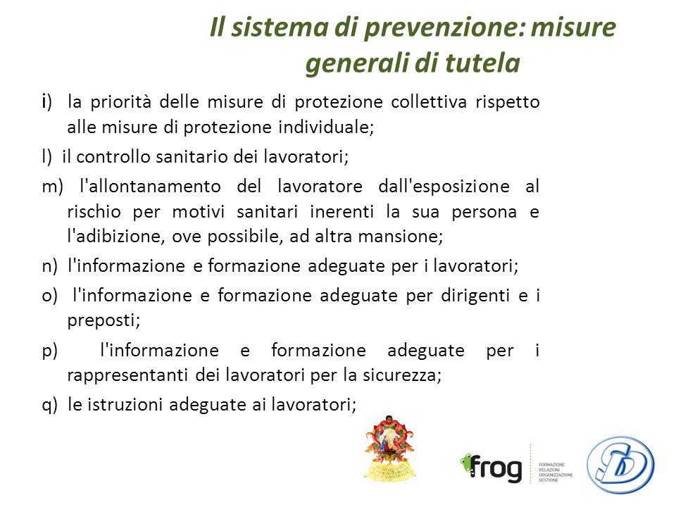 Il sistema di prevenzione: misure generali di tutela