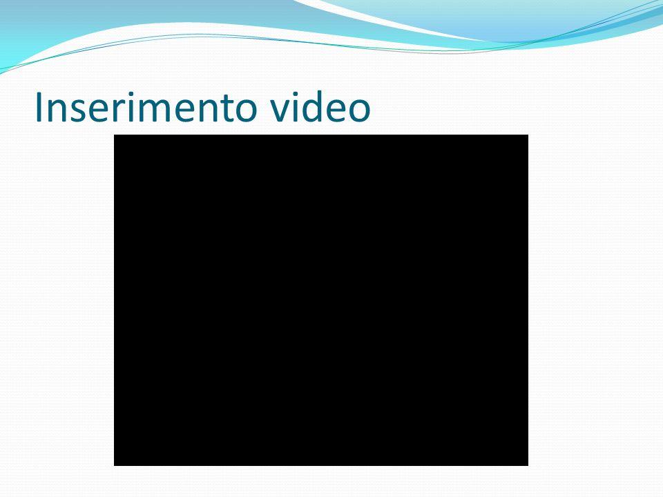 Inserimento video