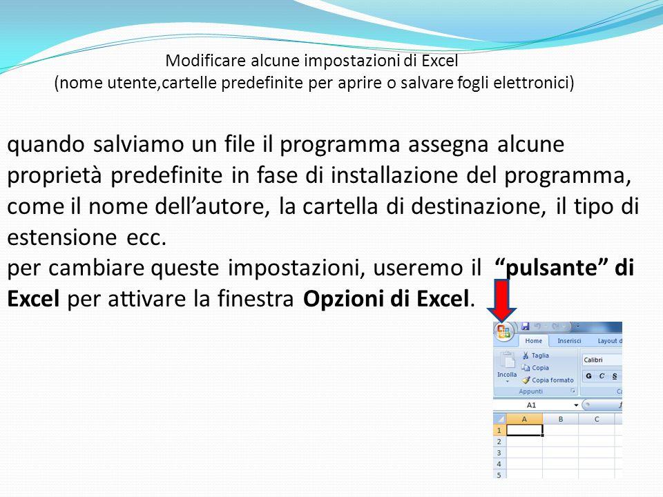 Modificare alcune impostazioni di Excel