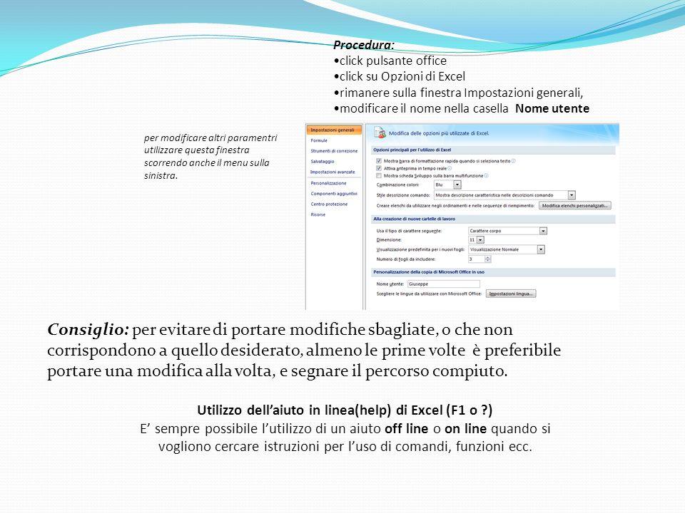 Utilizzo dell'aiuto in linea(help) di Excel (F1 o )