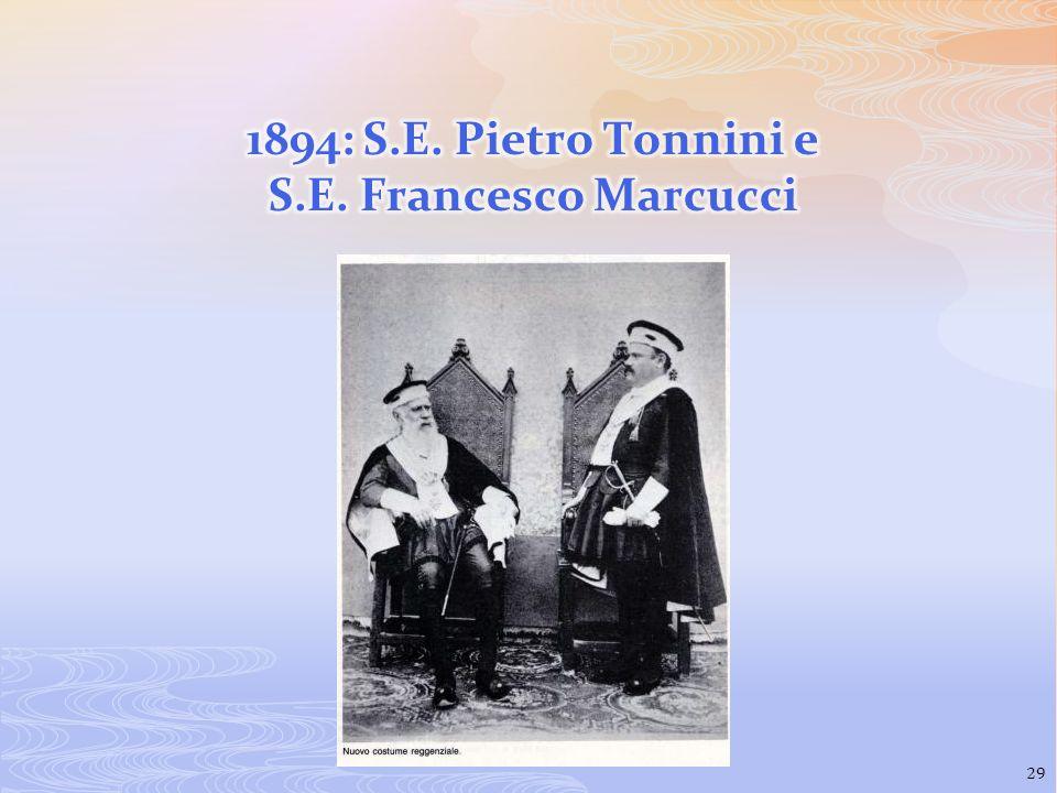 1894: S.E. Pietro Tonnini e S.E. Francesco Marcucci