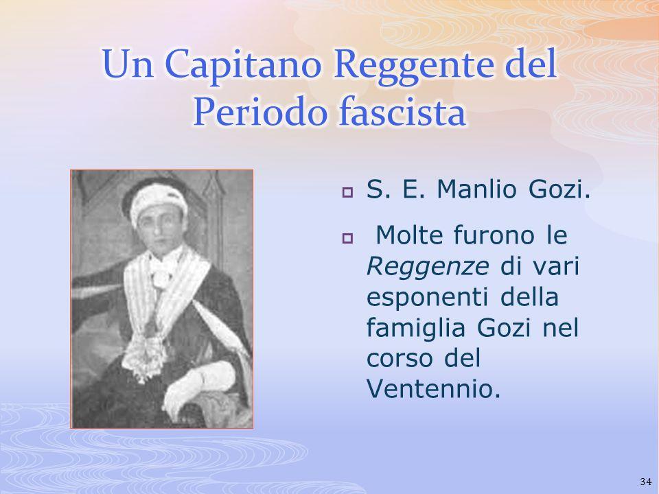 Un Capitano Reggente del Periodo fascista