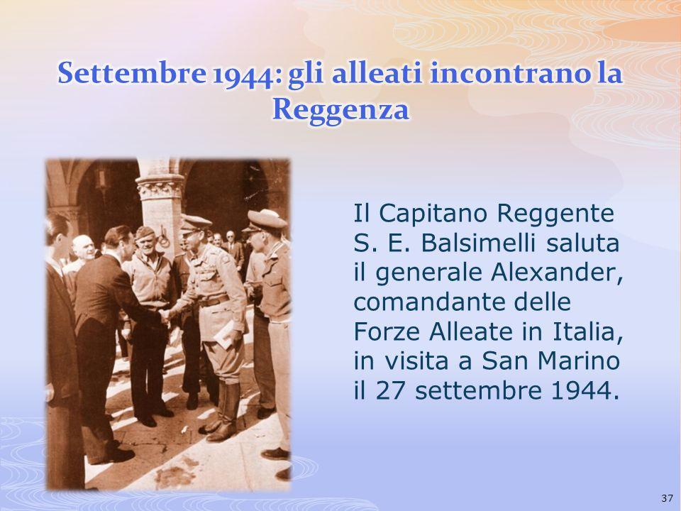 Settembre 1944: gli alleati incontrano la Reggenza