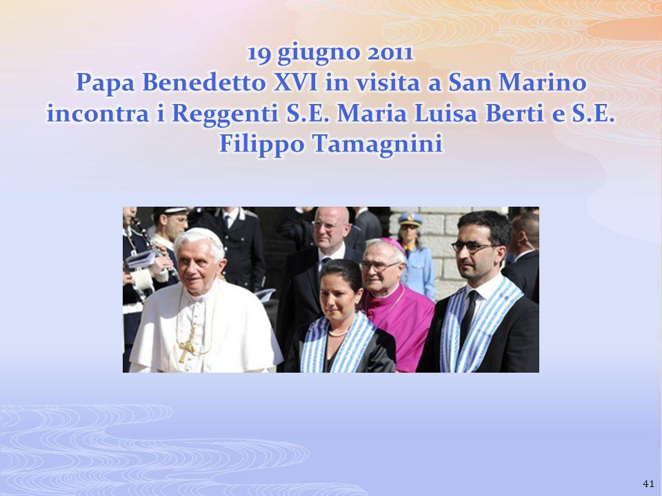19 giugno 2011 Papa Benedetto XVI in visita a San Marino incontra i Reggenti S.E.