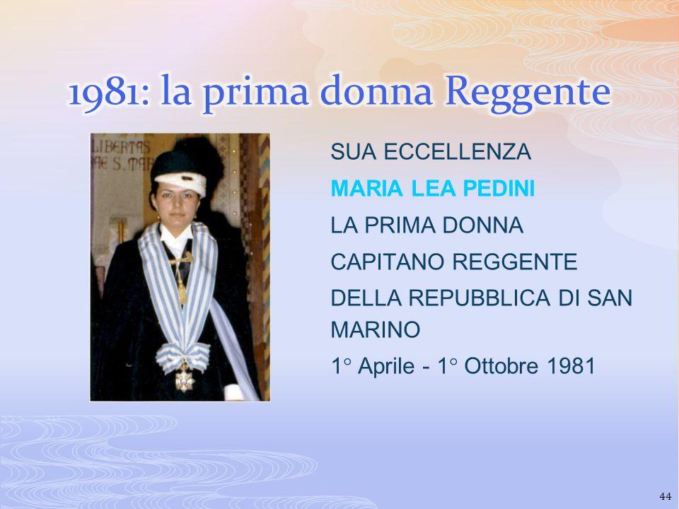 1981: la prima donna Reggente