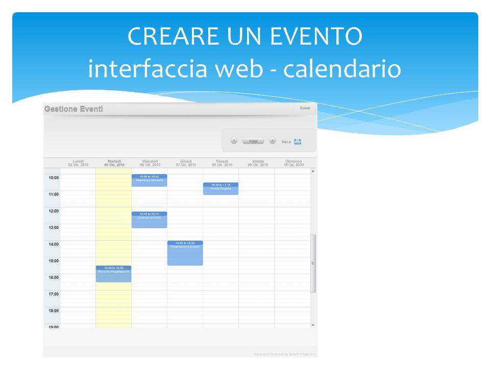 CREARE UN EVENTO interfaccia web - calendario