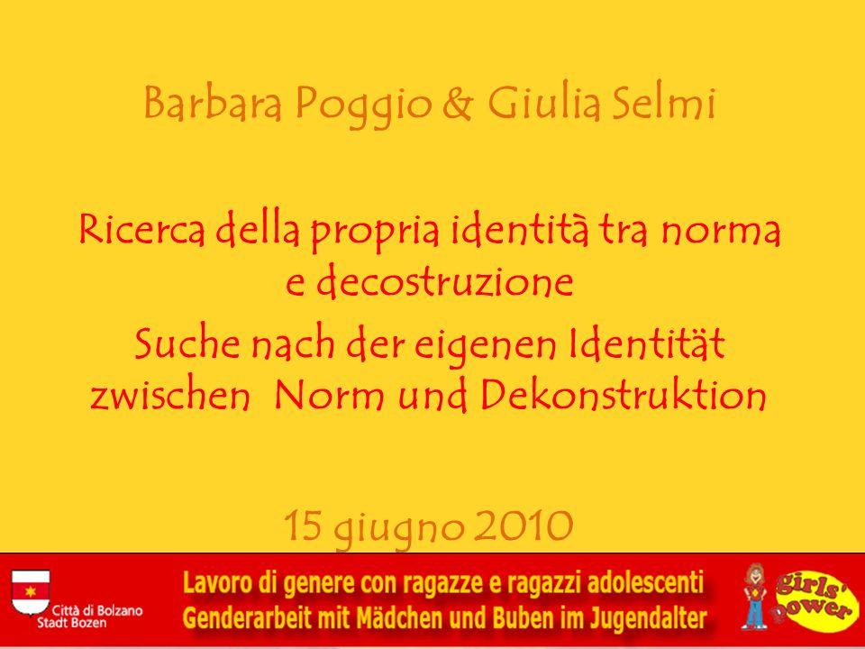 Barbara Poggio & Giulia Selmi