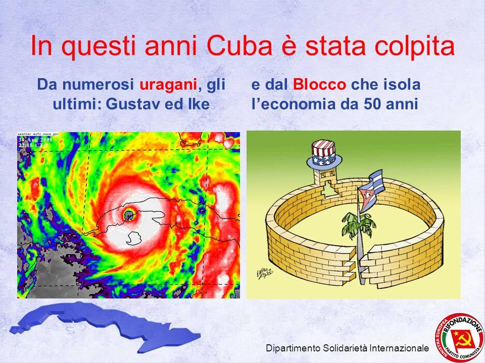 In questi anni Cuba è stata colpita