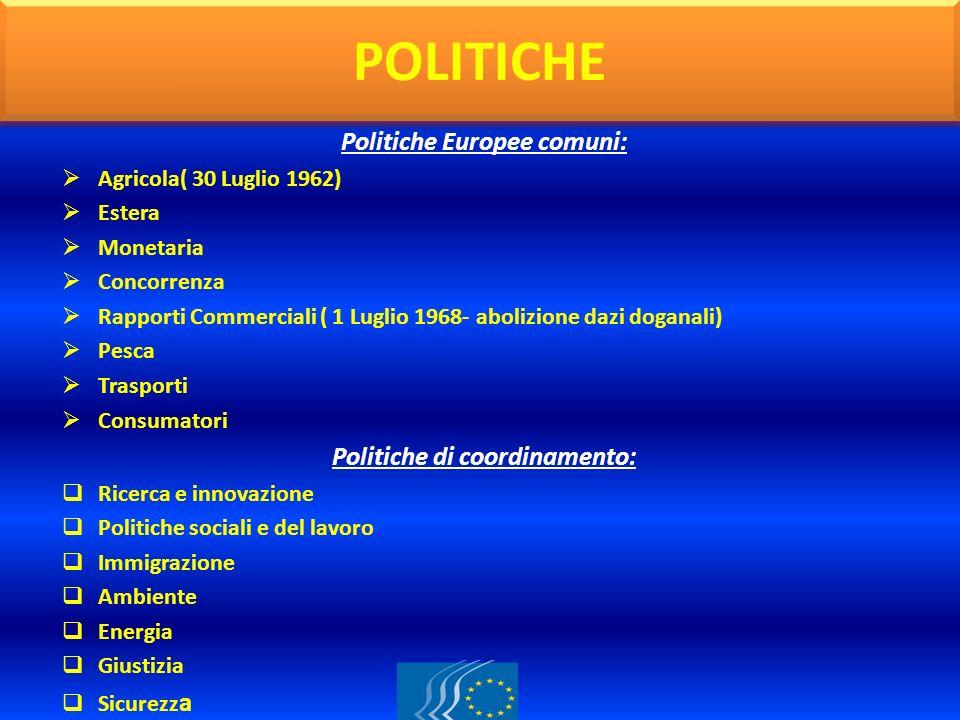 Politiche Europee comuni: Politiche di coordinamento: