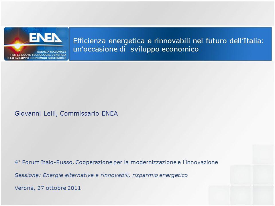 Efficienza energetica e rinnovabili nel futuro dell'Italia: un'occasione di sviluppo economico