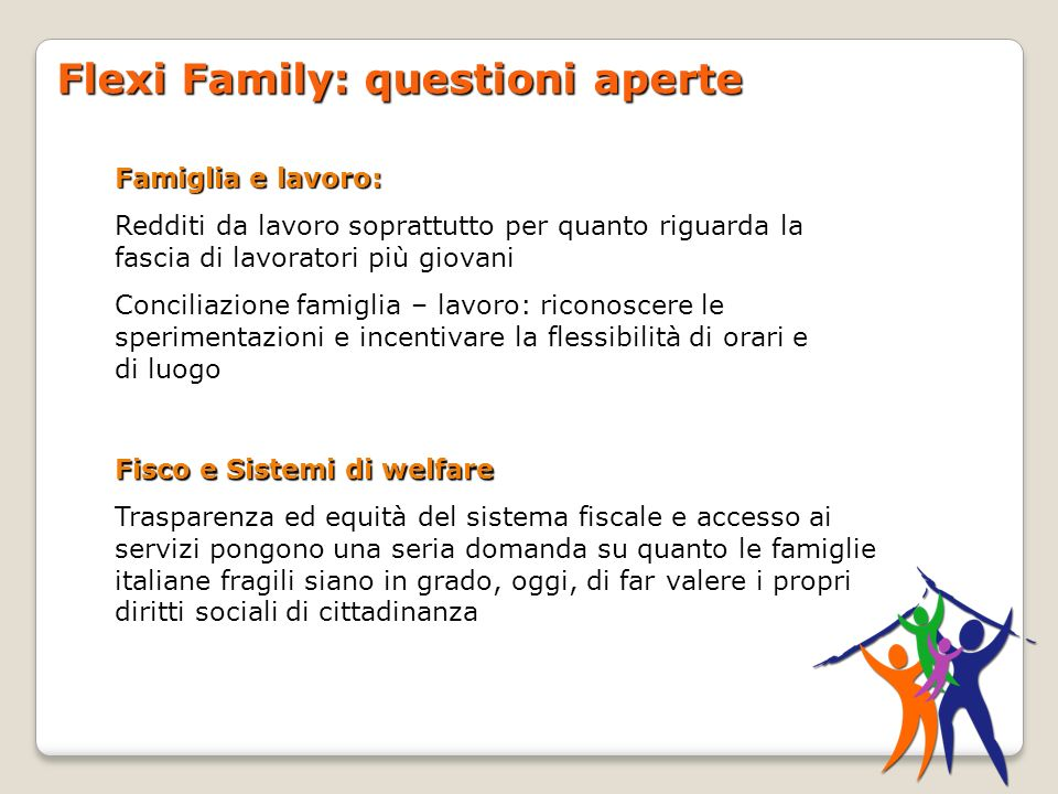Flexi Family: questioni aperte