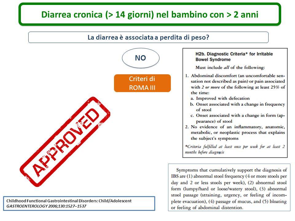 Diarrea cronica (> 14 giorni) nel bambino con > 2 anni