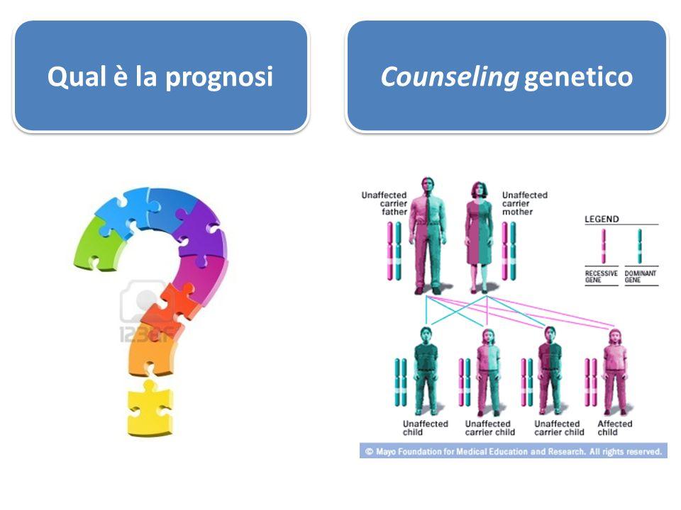 Qual è la prognosi Counseling genetico